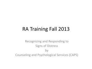 RA Training Fall 2013