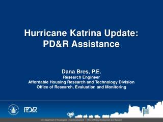 Hurricane Katrina Update: PD&R Assistance