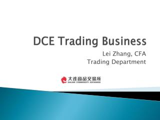 DCE Trading Business