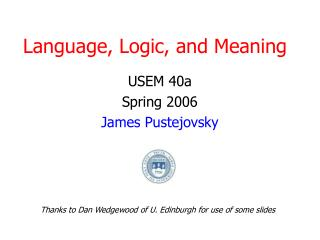 Language, Logic, and Meaning