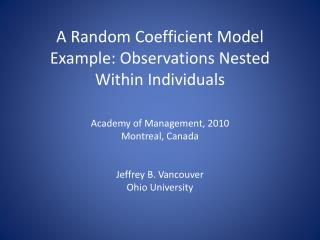 A Random Coefficient Model Example: Observations Nested Within Individuals