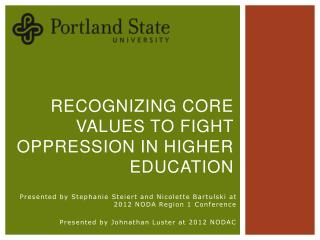 Recognizing Core Values to Fight Oppression in Higher Education