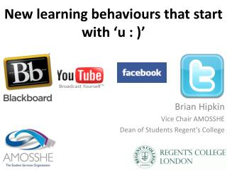 New learning behaviours that start with 'u : )'