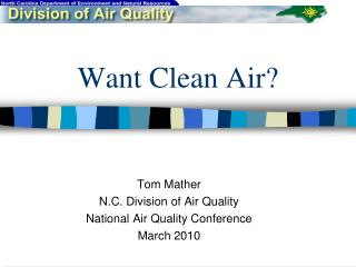 Want Clean Air