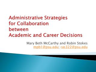 Administrative  Strategies  for Collaboration  between  Academic and Career Decisions