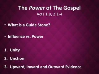 The  Power  of The Gospel Acts 1:8, 2:1-4