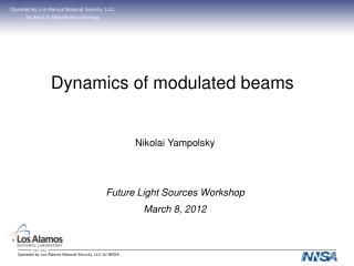 Dynamics of modulated beams