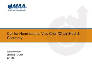 Call for Nominations, Vice Chair/Chair Elect & Secretary