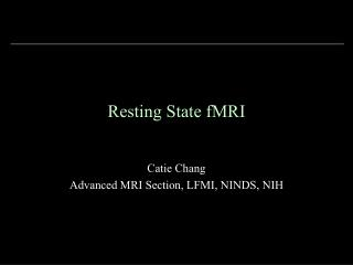 Resting State fMRI