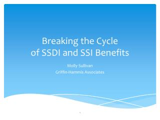 Breaking the Cycle  of SSDI and SSI Benefits