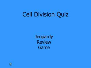 Cell Division Quiz