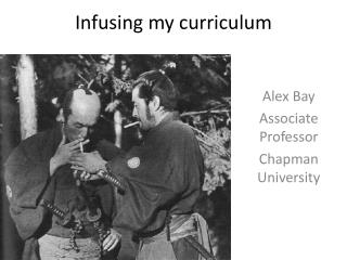 Infusing my curriculum