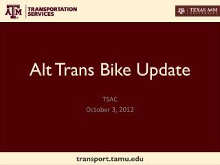 Alt Trans Bike Update