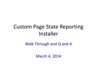 Custom Page State Reporting Installer