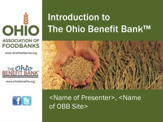 Introduction to  The Ohio Benefit Bank�