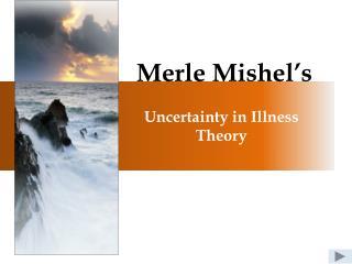 Merle Mishel's
