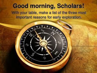 Good morning, Scholars!