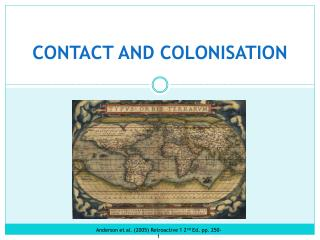 CONTACT AND COLONISATION