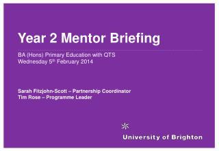Year 2 Mentor Briefing