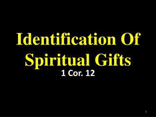 Identification Of Spiritual Gifts