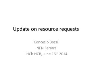 Update on resource requests
