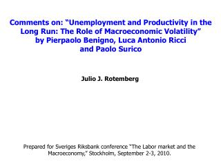 "Comments on: ""Unemployment and Productivity in the Long Run: The Role of Macroeconomic Volatility"""