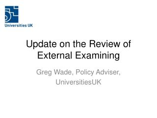 Update on the Review of External Examining