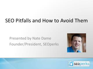 SEO Pitfalls and How to Avoid Them