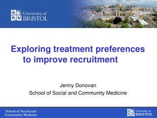 Exploring treatment preferences to improve recruitment