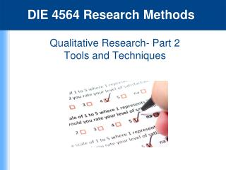 Qualitative Research- Part 2 Tools and Techniques