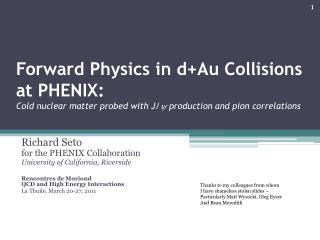 Richard Seto for the PHENIX Collaboration University of California, Riverside