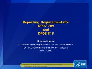 Reporting  Requirements for  DP07-709  and DP08-815