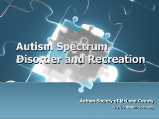 Autism Spectrum Disorder and Recreation