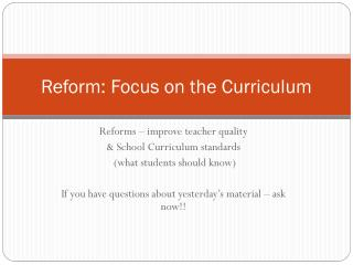 Reform: Focus on the Curriculum