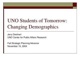 UNO Students of Tomorrow: Changing Demographics