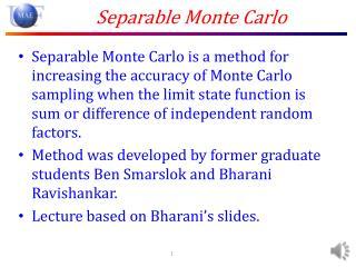 Separable Monte Carlo