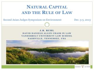 J.B. Ruhl David  daniels allen  chair in law Vanderbilt university Law School