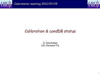 Calorimeter meeting  2012/ 07/25
