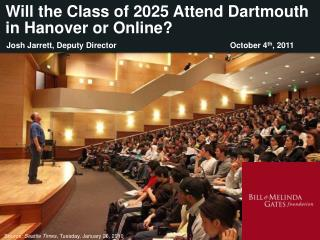 Will the Class of 2025 Attend Dartmouth in Hanover or Online?