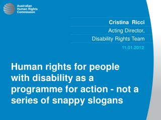 Cristina  Ricci Acting Director,   Disability Rights Team