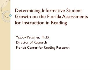 Determining Informative Student Growth on the Florida Assessments for Instruction in Reading