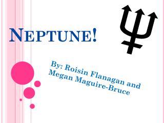 Neptune!