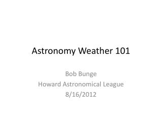 Astronomy Weather 101