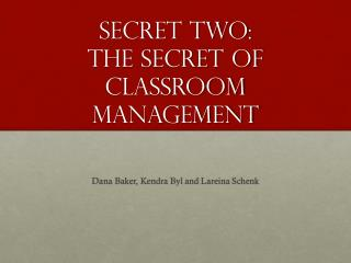 Secret Two: The secret of classroom management