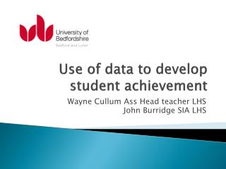 Use of data to develop student achievement