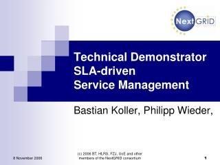 Technical Demonstrator SLA-driven  Service Management