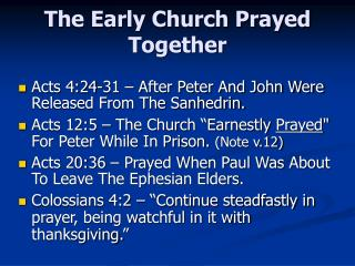 The Early Church Prayed Together