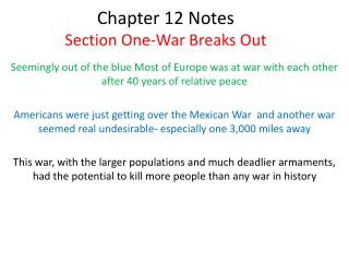 Chapter 12 Notes Section One-War Breaks Out