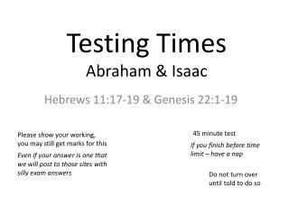 Testing Times Abraham & Isaac