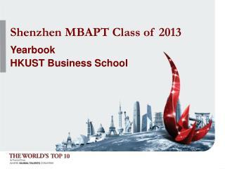 Shenzhen MBAPT Class of 2013